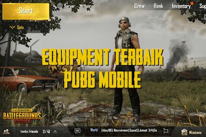Equipment Terbaik PUBG Mobile yang Bikin Gampang Menang