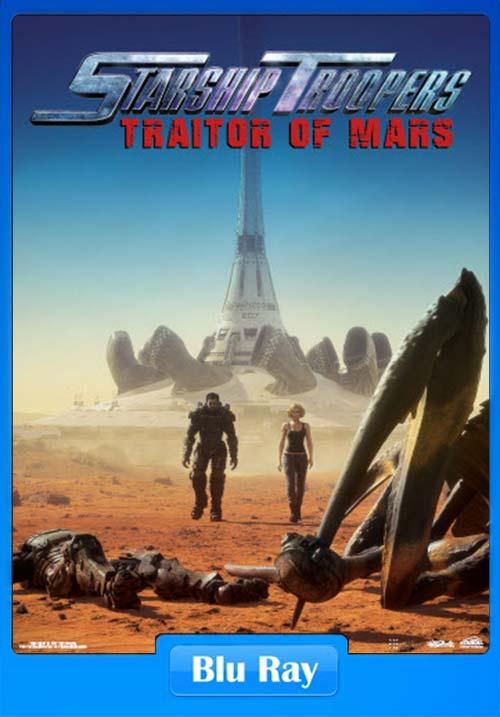 Starship Troopers Traitor of Mars 2017 Dual Audio 720p BluRay ESubs x264 | 480p 300MB | 100MB HEVC