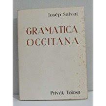 Gramatica occitana, Josep Salvat, privat, Tolosa