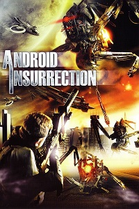 Watch Android Insurrection Online Free in HD