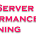 SQL Server Basic Performance Tuning Tips and Tricks