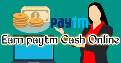 how to earn paytm cash online