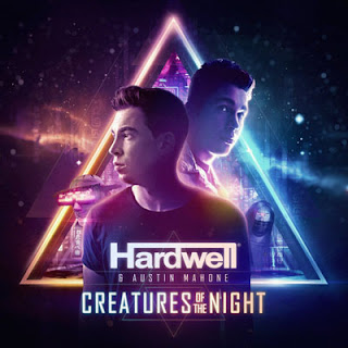 Creatures of the Night - Hardwell feat. Austin Mahone