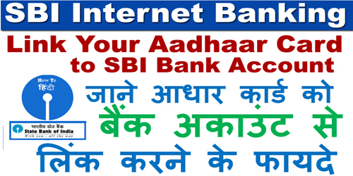 Link My Aadhaar Card to SBI Bank Account