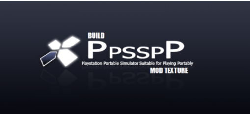 Download Emulator PPSSPP Build Khusus Mod Texture For Android dan PC
