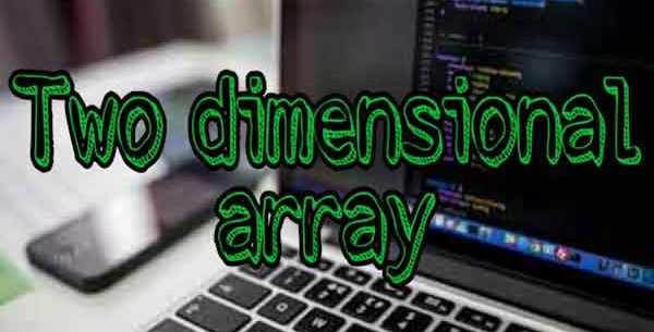 two and multidimensional array in c++ programming, learn c++ programming