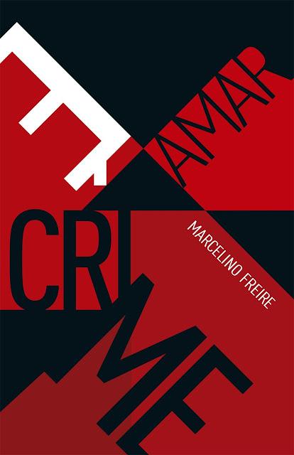 Amar é crime - Marcelino Freire