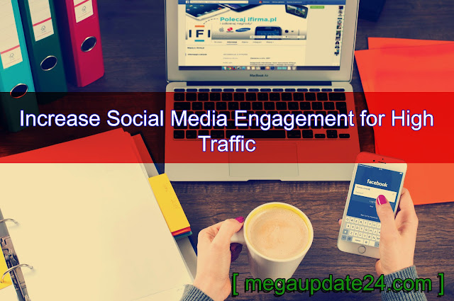 Increase Social Media Engagement, social media engagement strategy, social media marketing, social media companies, social media for business, social media consultant, social media marketing agency.