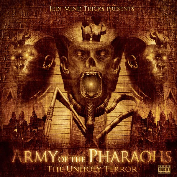Jedi Mind Tricks - Army of the Pharaohs: The Unholy Terror Cover