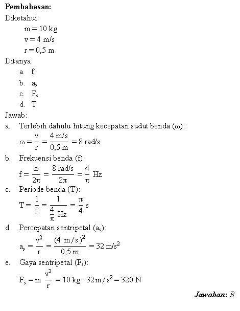 Menghitung kecepatan sudut, frekuensi, periode, percepatan dan gaya sentripetal