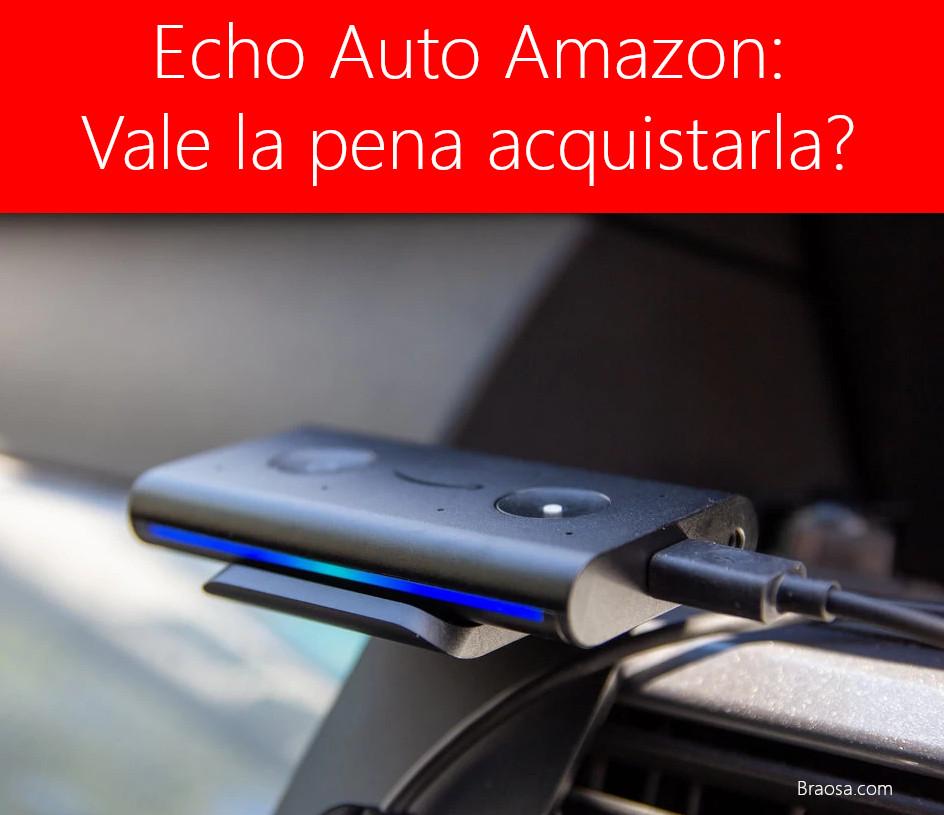 Recensione Amazon Echo Auto: Alexa, portami a casa
