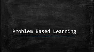 Mengenal Lebih Dalam Tentang Problem Based Learning Mengenal Lebih Dalam Tentang Problem Based Learning
