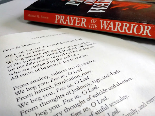 Michael H. Brown's book, Prayer of The Warrior and Fr. Amorth's Prayer For Deliverance