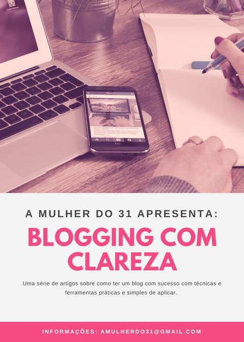 Uma série de artigos sobre como ter um blog com sucesso com técnicas e ferramentas práticas e simples de aplicar