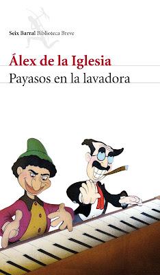 Payasos en la lavadora - Álex de la Iglesia (1997)