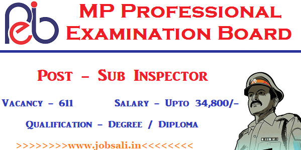 MP VYAPAM Vacancies, Govt jobs in MP, MP VYAPAM SI Recruitment 2017