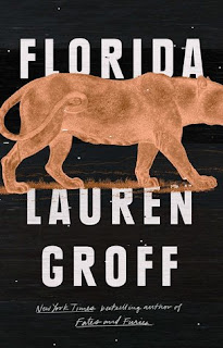 Florida by Lauren Groff Review, Best books summer 2018
