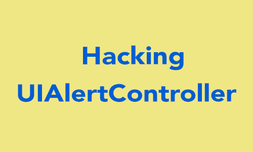 Hacking UIAlertController in Swift  - iOSDevCenter