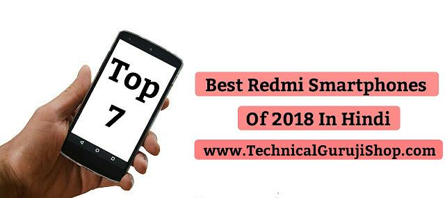 Best Redmi Smartphones 2018