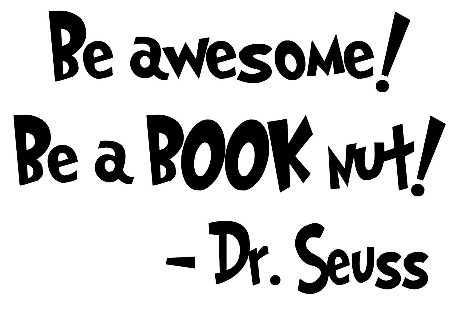 25 Inspirational Quotes By Dr Seuss