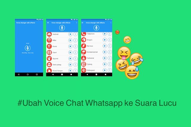 ubah voice chat whatsapp ke suara lucu