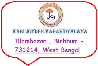 Kabi Joydeb Mahavidyalaya, Illambazar , Birbhum - 731214, West Bengal