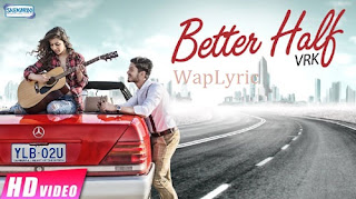 Better Half Song Lyrics