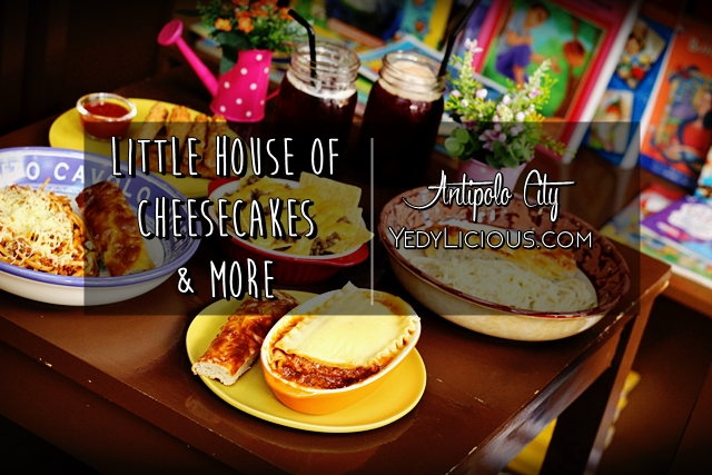 The Little House of Cheesecakes in Antipolo City Rizal