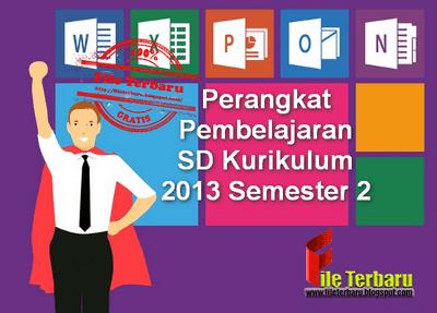 Perangkat Pembelajaran SD Kurikulum 2013 Semester 2