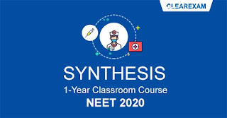 NEET Exam Classroom Course - One Year SYNTHESIS