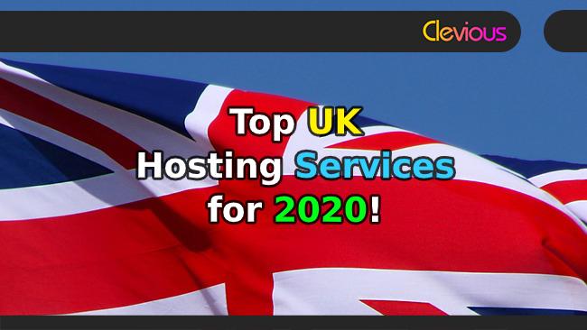 Top UK Web Hosting Services for 2020!