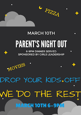 Parent's Night Out March 10th 6-9pm: Drop Kids Off and We Do the Rest