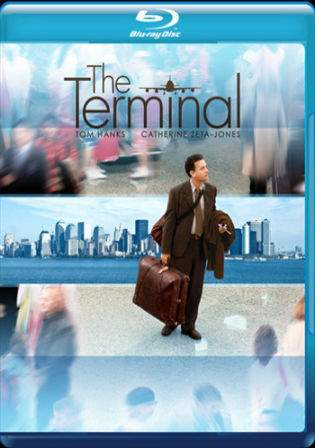 The Terminal 2004 BluRay Hindi 999MB Dual Audio 720p Watch Online Full Movie Download bolly4u