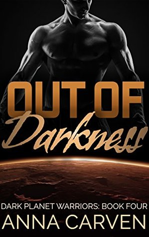 Out of the Darkness by Anna Carven