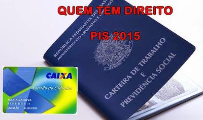 Quem tem direito ao PIS 2015