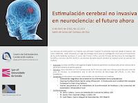 Estimulación cerebral no invasiva en neurociencia: el futuro ahora