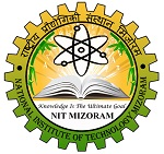 National Institute of Technology Mizoram Recruitment for the post of Library and Information Assistant