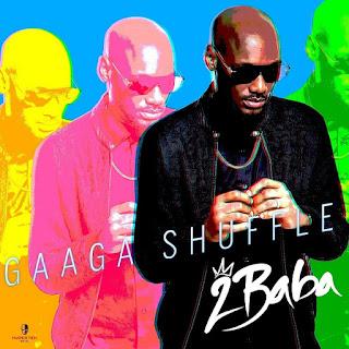 2Baba - Gaga Shuffle