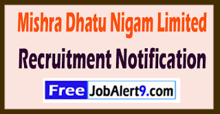 MDNL Mishra Dhatu Nigam Limited Recruitment Notification 2017 Last Date 24-06-2017