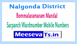 Bommalaramaram Mandal Sarpanch Wardmumber Mobile Numbers List Part II Nalgonda District in Telangana State
