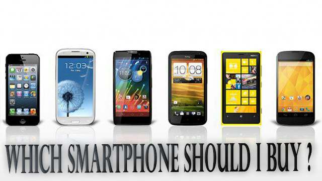 Which Smartphone Should I Buy ?