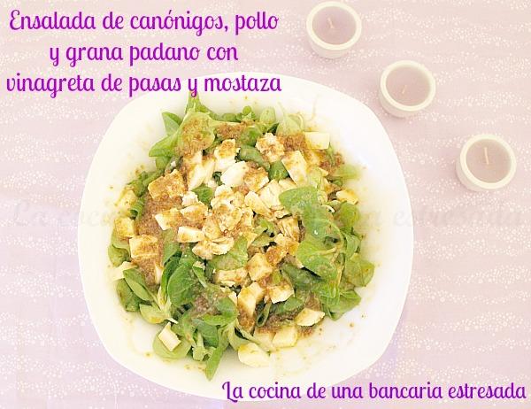 Receta de ensalada de canónigos, pollo y grana padano con vinagreta de pasas y mostaza