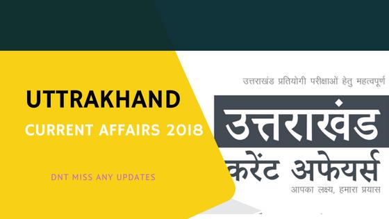 Uttarakhand current Affairs 2019 In Hindi - Download PDF