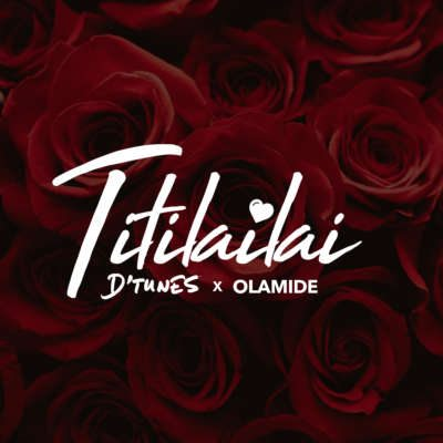 D'tunes – Titilailai ft. Olamide [New Song]-www.mp3made.com.ng