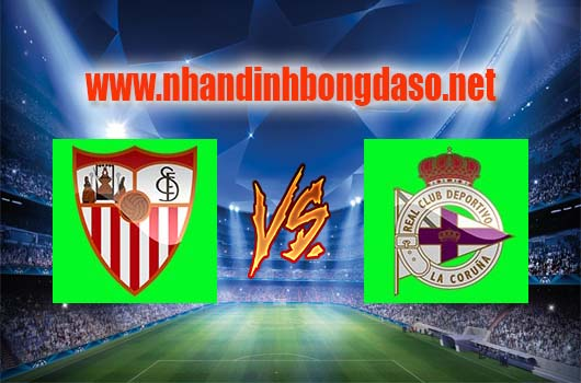 Nhận định bóng đá Sevilla vs Deportivo La Coruna, 23h30 ngày 08-04