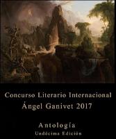 """Antología Concurso """"Ángel Ganivet"""" 2017"""