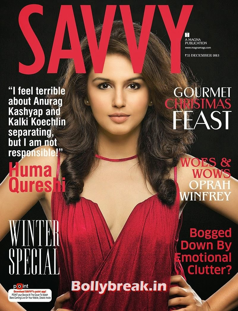 The gorgeous Huma Qureshi spills the beans on her Bollywood blitzkrieg and equation with director Anurag Kayshap., Huma Qureshi on Savvy Magazine cover