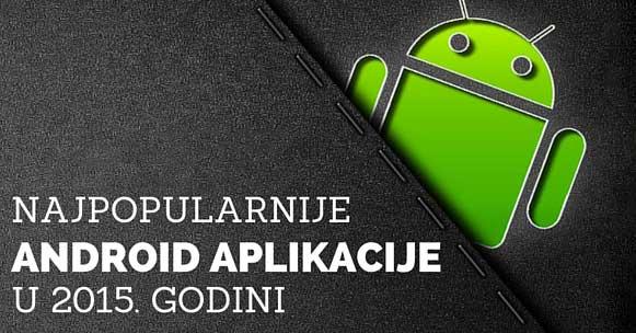 Lista najboljih android aplikacija u 2015. godini