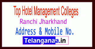 Top Hotel Management Colleges in Ranchi Jharkhand