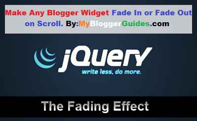 Fade In Blogger Widget, Fade Out Blogger Widget, Fade In Fade Out Script, Fade in Fade out On Scroll
